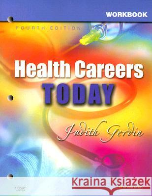 Workbook for Health Careers Today Judith Gerdin 9780323048422
