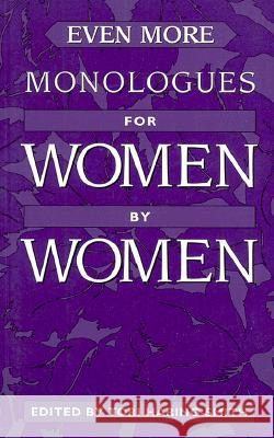 Even More Monologues for Women by Women Tori Haring-Smith 9780325002477
