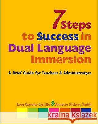 7 Steps to Success in Dual LAN Lore Carrera-Carrillo Annette Rickert Smith Annette Ricker 9780325009926