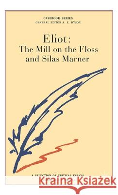George Eliot: The Mill on the Floss and Silas Marner  9780333212318