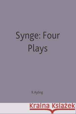 Synge: Four Plays  9780333423844