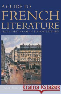 A Guide to French Literature: From Early Modern to Postmodern  9780333428542