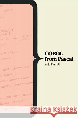 COBOL from Pascal F. H. Sumner A. J. Tyrrell 9780333483039