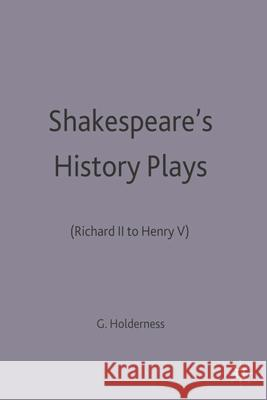 Shakespeare's History Plays : (Richard II to Henry V)  9780333549025