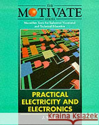 Practical Electricity and Electronics John Watson 9780333600566 MACMILLAN EDUCATION