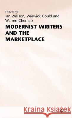 Modernist Writers and the Marketplace  9780333606599