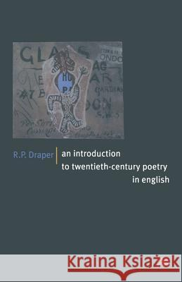 An Introduction to Twentieth-Century Poetry in English  9780333606704