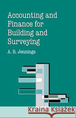Accounting and Finance for Building and Surveying A R Jennings 9780333609613 0