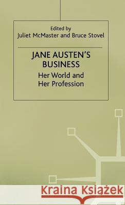 Jane Austen's Business: Her World and Her Profession  9780333629208