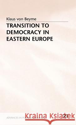 Transition to Democracy in Eastern Europe  9780333652497