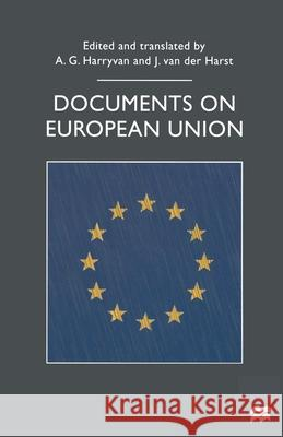 Documents on European Union A Harryvan 9780333658680 0