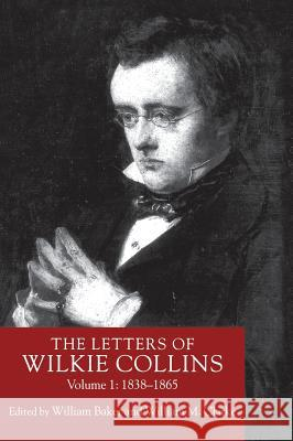The Letters of Wilkie Collins : Volume 1 Wilkie Collins 9780333674666