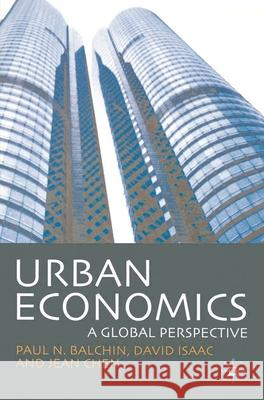Urban Economics: A Global Perspective Paul N. Balchin David Isaac Jean Chen 9780333771280