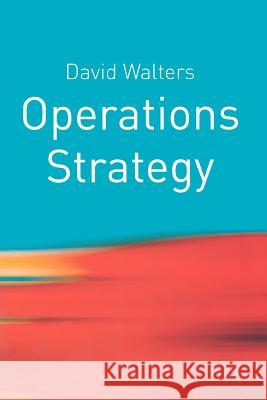 Operations Strategy David Walters 9780333961124