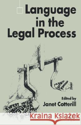 Language in the Legal Process Janet Cotterill 9780333969021
