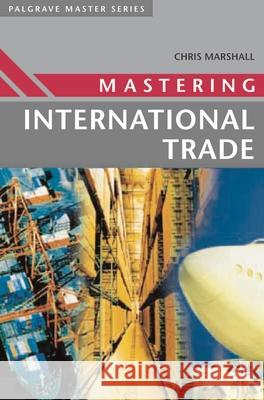 Mastering International Trade Chris Marshall Hugh Allen 9780333994610