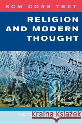 Scm Core Text: Religion and Modern Thought Victoria S. Harrison 9780334041269