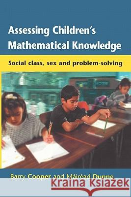 Assessing Children's Mathematical Knowledge Barry Cooper Dunne Mairead 9780335203161