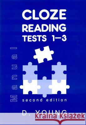 CLOZE READING TESTS MANUAL Dennis Young 9780340576670
