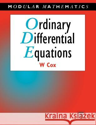 Ordinary Differential Equations Bill Cox William Cox 9780340632031