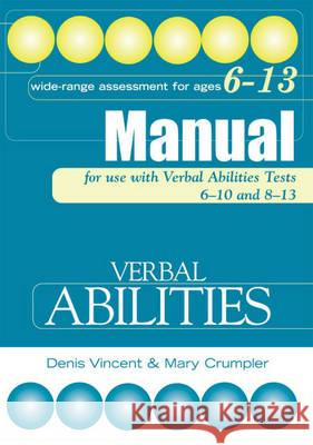 VERBAL ABILITIES TESTS MANUAL Denis Vincent Mary Crumpler 9780340858783