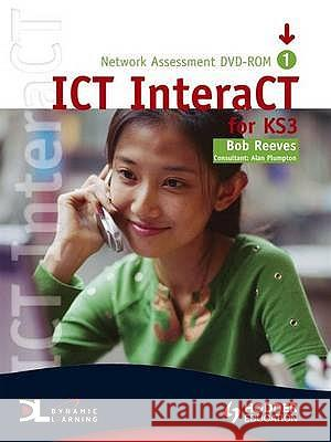 ICT INTERACT FOR KEY STAGE 3 - TEACHER P Bob Reeves 9780340941003