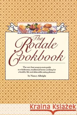 The Rodale Cookbook Nancy Albright 9780345305275