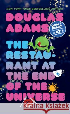The Restaurant at the End of the Universe Douglas Adams 9780345391810