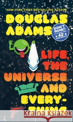 Life, the Universe and Everything Douglas Adams 9780345391827