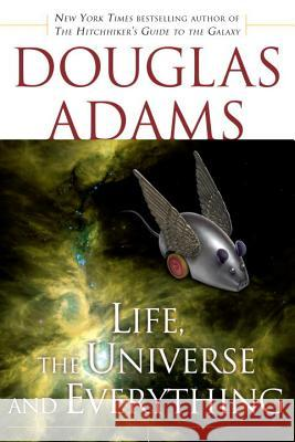Life, the Universe and Everything Douglas Adams 9780345418906