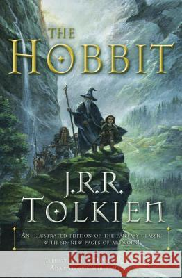 The Hobbit (Graphic Novel): An Illustrated Edition of the Fantasy Classic J. R. R. Tolkien Chuck Dixon David T. Wenzel 9780345445605