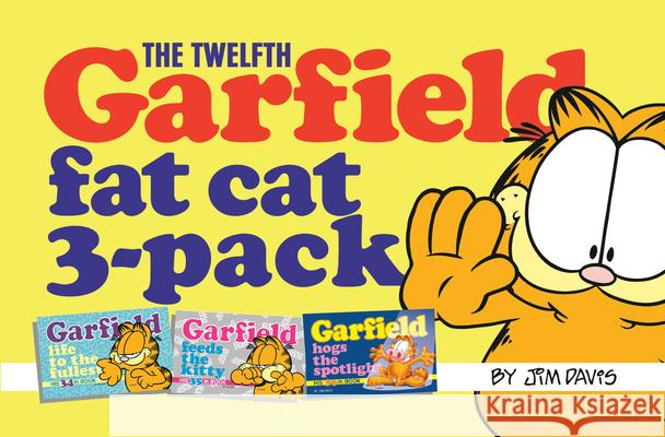 Garfield Fat Cat 3 Pack (Vol 12) Jim Davis 9780345445810