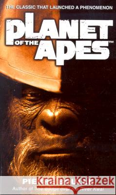 Planet of the Apes Pierre Boulle 9780345447982