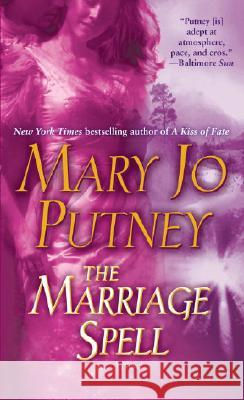 The Marriage Spell Mary Jo Putney 9780345449191