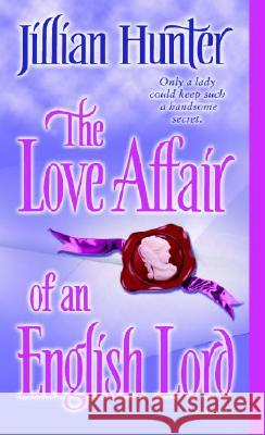The Love Affair of an English Lord Jillian Hunter 9780345461223