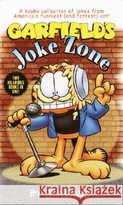 Garfield's Joke Zone/In Your Face Jim Davis Mark Acey 9780345462633