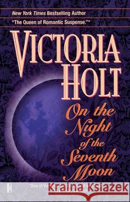 On the Night of the Seventh Moon Victoria Holt 9780345470386 Fawcett Books