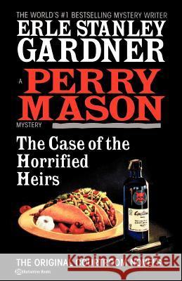 Case of the Horrified Heirs, T Erle Stanley Gardner 9780345470430