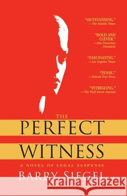 The Perfect Witness Barry Siegel 9780345485144