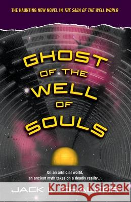 Ghost of the Well of Souls Jack L. Chalker 9780345490308
