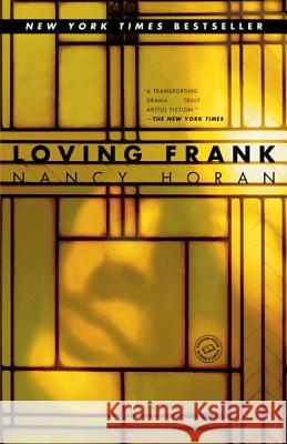 Loving Frank Nancy Horan 9780345495006