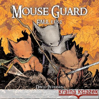 Mouse Guard: Fall 1152 David Petersen 9780345496867