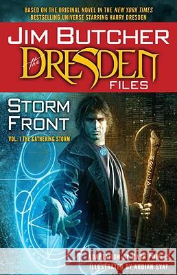 The Dresden Files Storm Front, Volume One: The Gathering Storm Jim Butcher Ardian Syaf 9780345506399