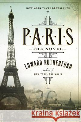 Paris: The Novel Edward Rutherfurd 9780345530769