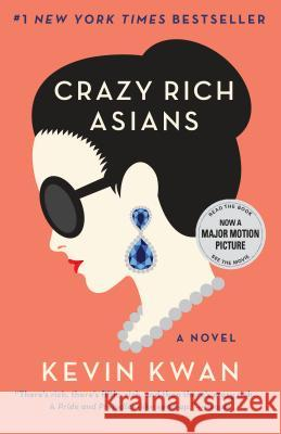 Crazy Rich Asians Kevin Kwan 9780345803788