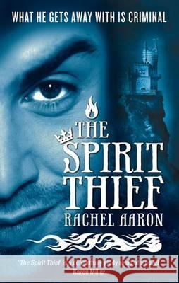 The Spirit Thief Aaron, Rachel 9780356500102