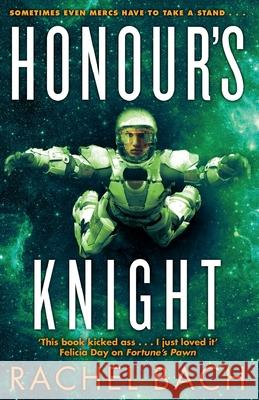 Honour's Knight Rachel Bach 9780356502366
