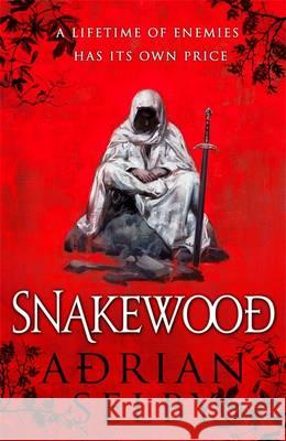 Snakewood Adrian Selby 9780356505527