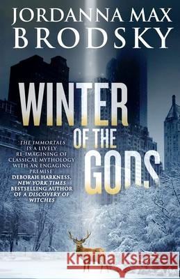 Winter of the Gods  Brodsky, Jordanna Max 9780356507279