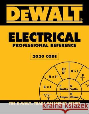 Dewalt Electrical Professional Reference - 2020 NEC Paul Rosenberg 9780357361702
